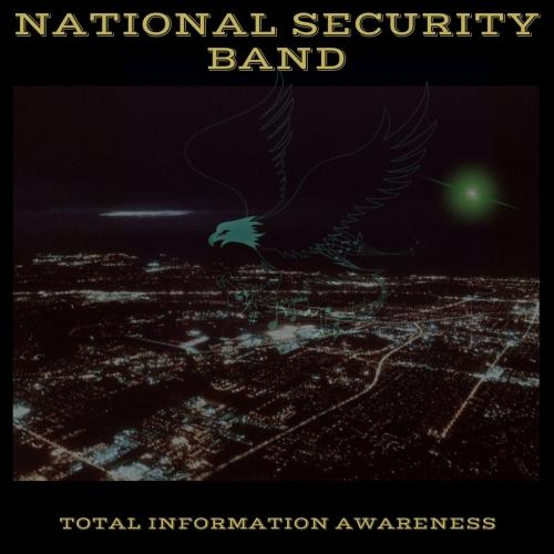 National Security Band - Total Information Awareness