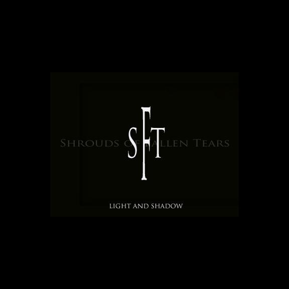 Shrouds Of Fallen Tears - Light And Shadow