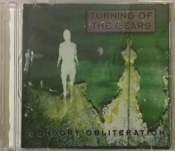Turning Of The Gears - Sensory Obliteration (EP)