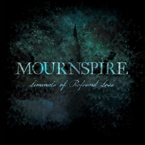 Mournspire - Liminals of Profound Loss