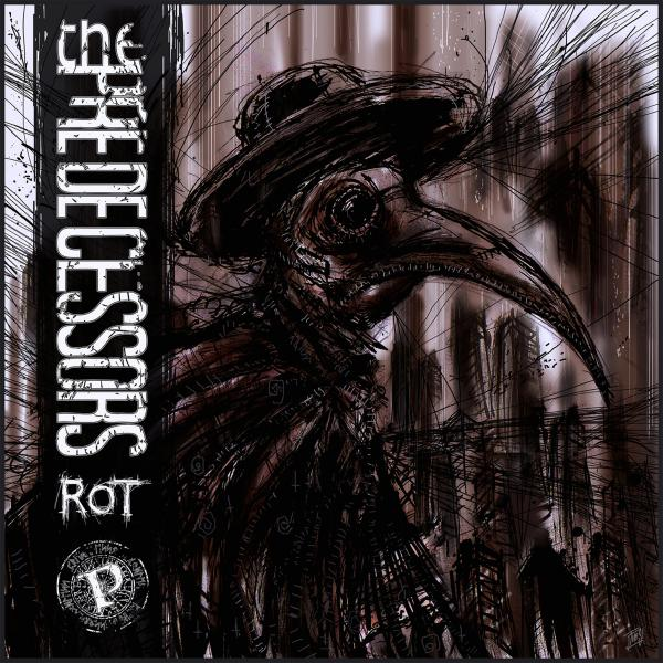The Predecessors - Rot (EP)