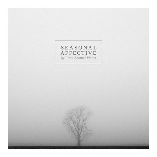 From Another Planet - Seasonal Affective (EP)