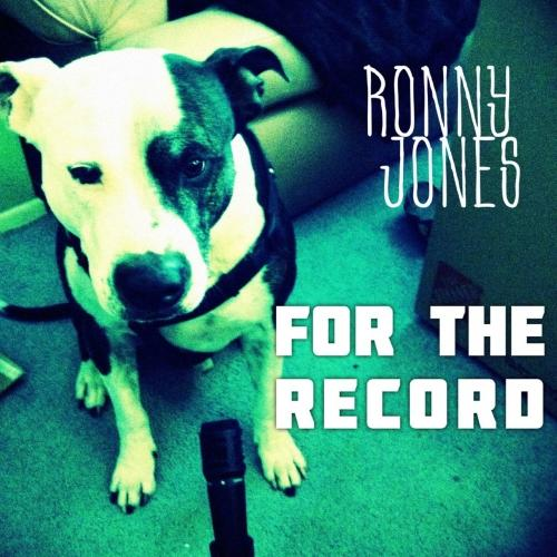 Ronny Jones - For the Record
