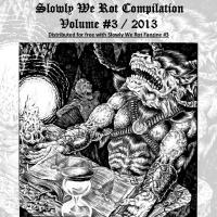 Various Artists - Slowly We Rot Volume 3