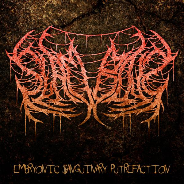 $lamboy$ - Embryonic Sanguinary Putrefaction (EP)
