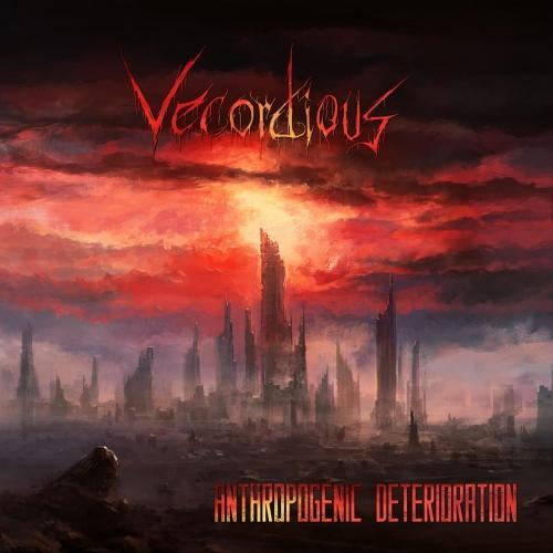 Vecordious - Anthropogenic Deterioration