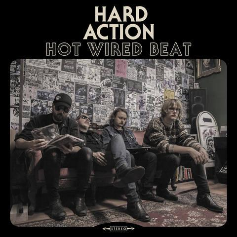 Hard Action - Hot Wired Beat (First Edition)