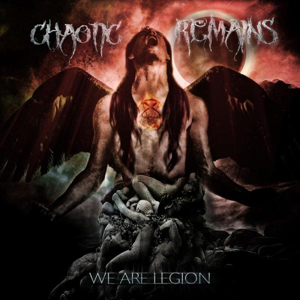 Chaotic Remains - We Are Legion