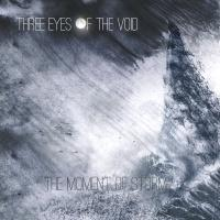 Three Eyes Of The Void - The Moment Of Storm (EP)