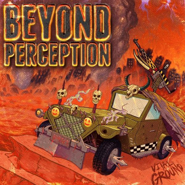 Beyond Perception  - Vital Ground