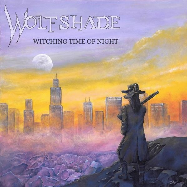 Wolfshade - Witching Time Of Night