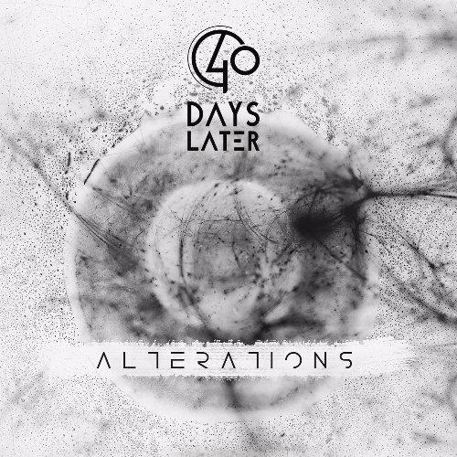 40 Days Later - Alterations