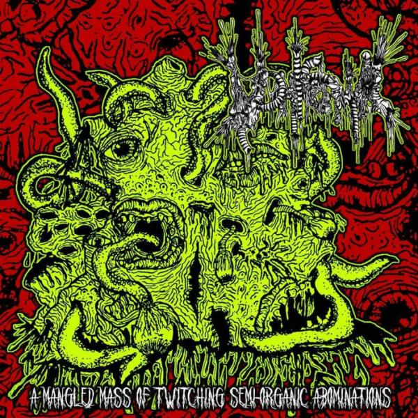Vomitoma - A Mangled Mass Of Twitching Semi-Organic Abominations (EP)