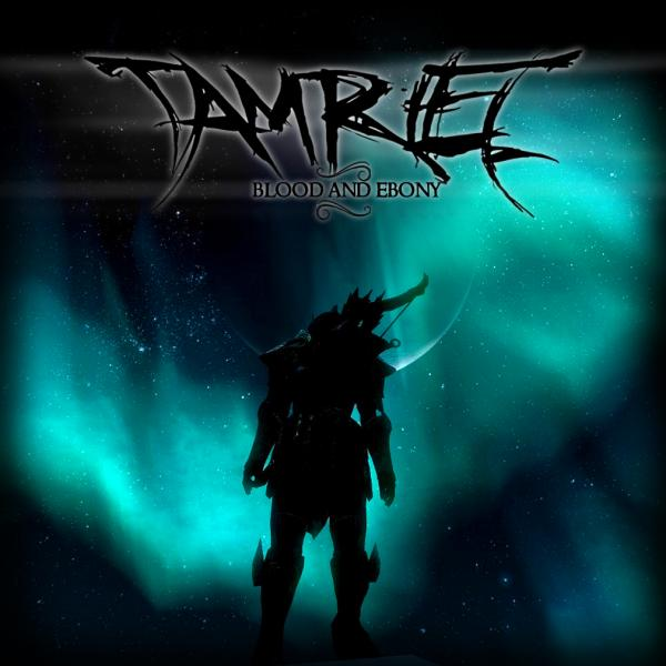 Tamriel - Blood And Ebony (EP)