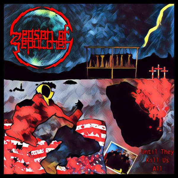 Season Of Sepulcher - Until They Kill Us All (EP)