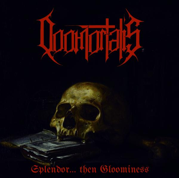 Doomortalis - Splendor... Then Gloominess
