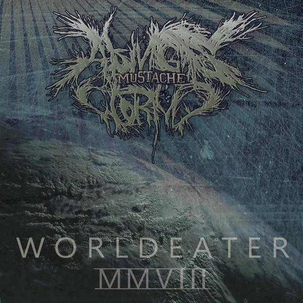 A King's Worthy Mustache - Worldeater (EP)