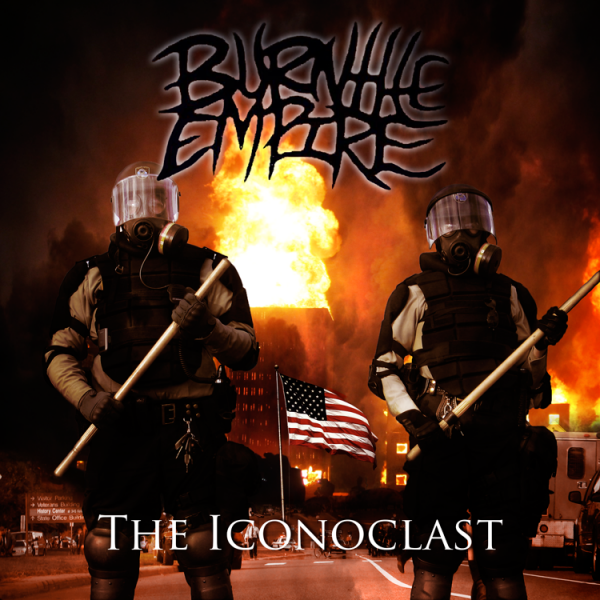 Burn The Empire - The Iconoclast (EP)
