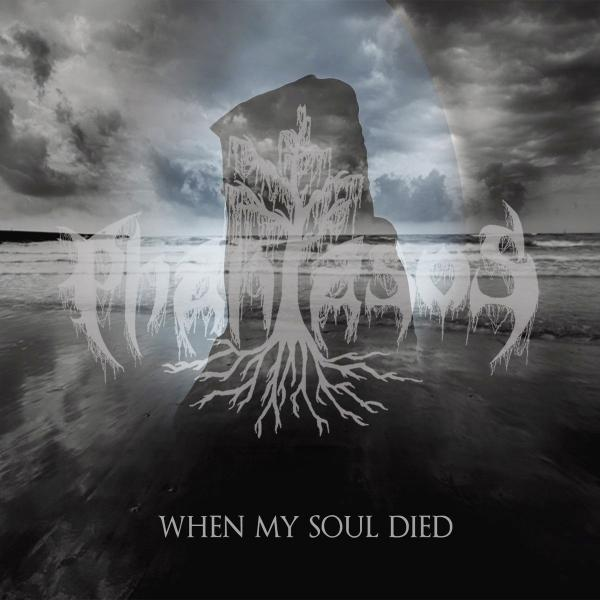 Phantasos - When My Soul Died