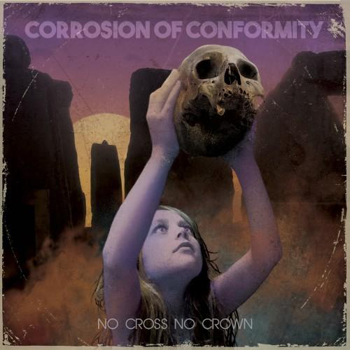 Corrosion of Conformity - No Cross No Crown (Lossless)