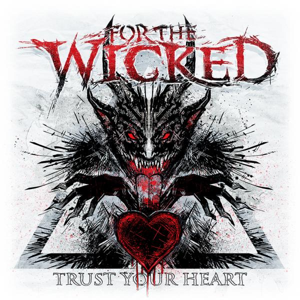 For the Wicked - Trust Your Heart (EP) (Lossless)