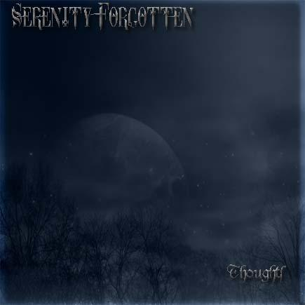 Serenity Forgotten - Thoughts (Demo)