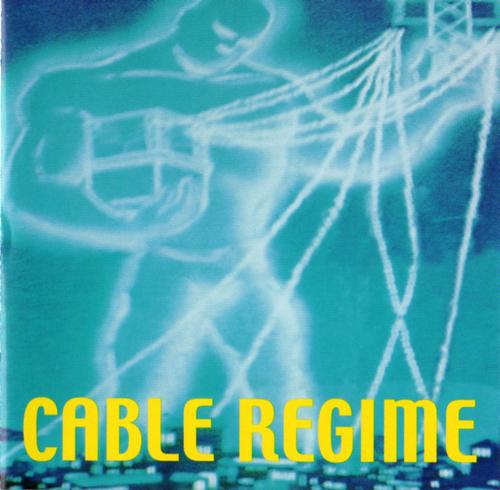 Cable Regime - Discography (1992 - 2000)
