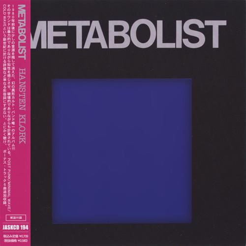 Metabolist - Hansten Klork (Remastered 2007)