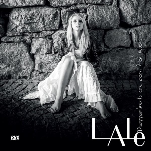 Lale - Disappointments Are Born From Illusions