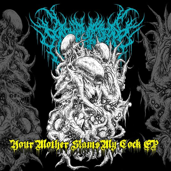 Dismembered Engorgement - Your Mother Slams My Cock (EP) (Lossless)