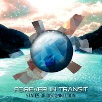 Forever In Transit - States Of Disconnection