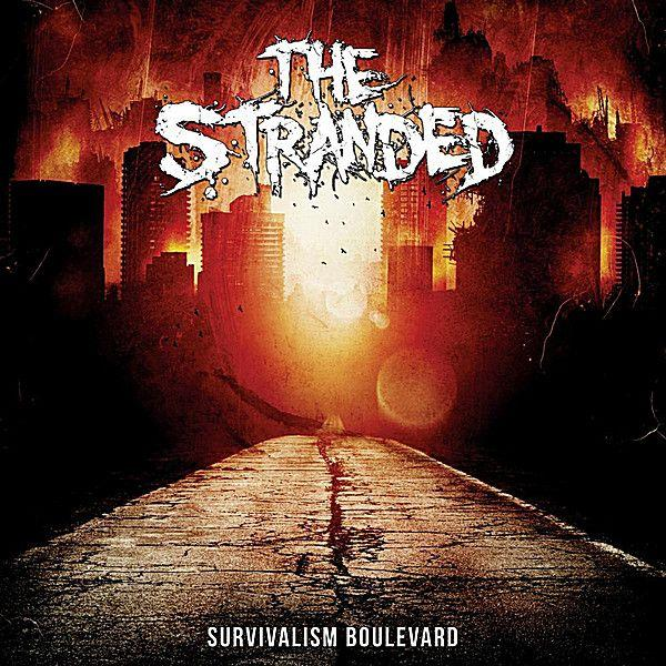 The Stranded - Survivalism Boulevard (Japanese Edition)