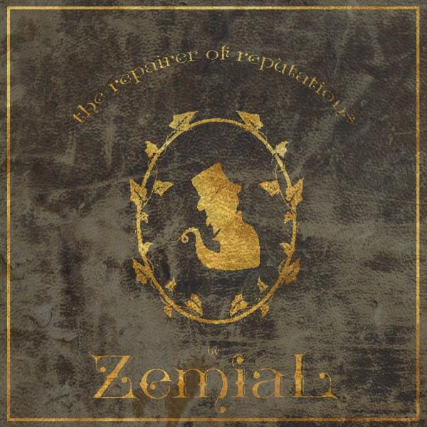 Zemial - The Repairer of Reputations (EP) (Lossless)