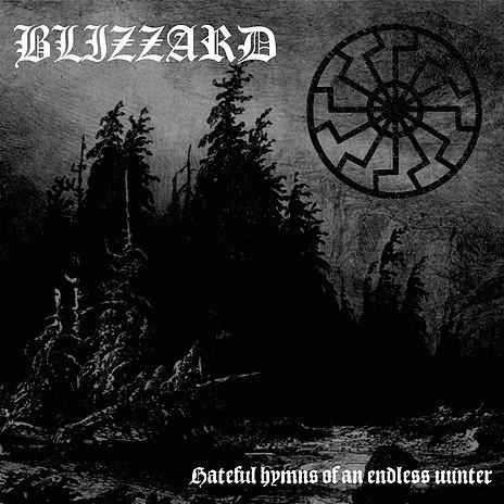 Blizzard - Hateful Hymns Of An Endless Winter