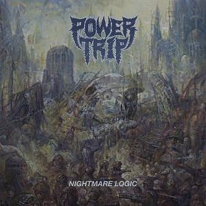 Power Trip - Nightmare Logic (Lossless)