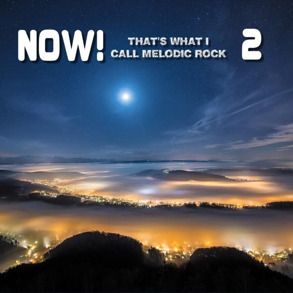 Various Artists - NOW! That's What I Call Melodic Rock