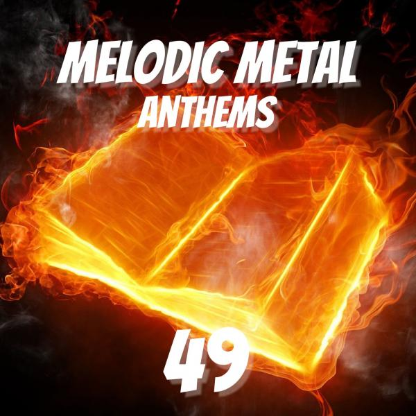 Various Artists - Melodic Metal Anthems 49