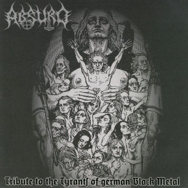 Various Artists - Absurd: Tribute To The Tyrants Of German Black Metal