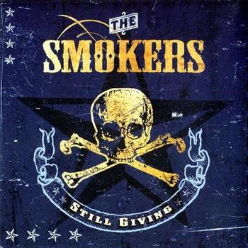 The Smokers - Still Giving