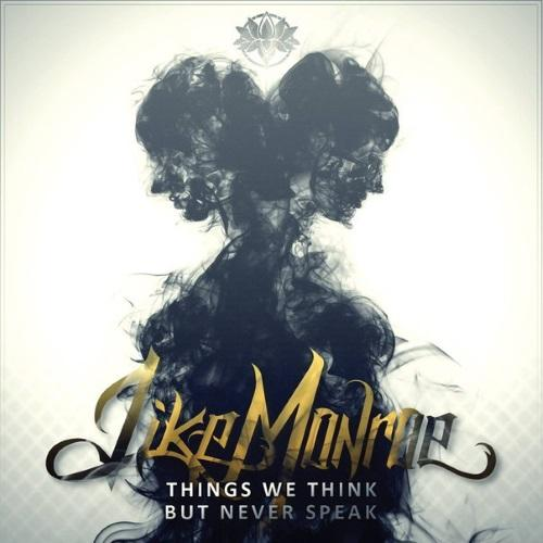 Like Monroe - Things We Think, But Never Speak
