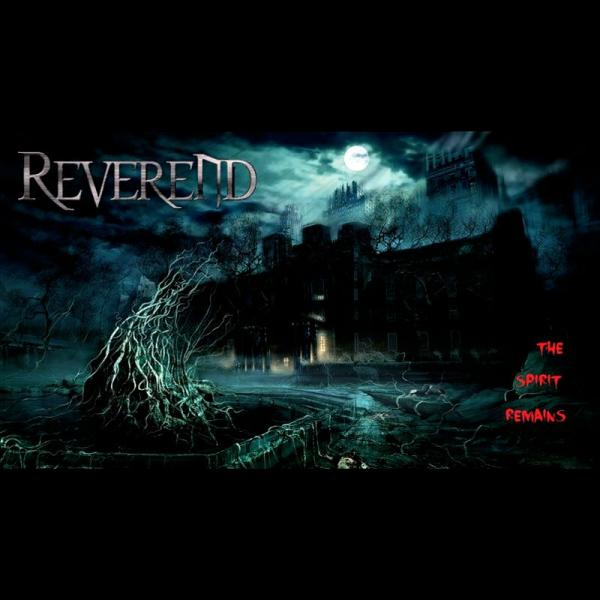 Reverend - The Spirit Remains