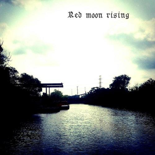 Red Moon Rising - Discography (2015 - 2016)