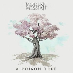 Modern Messiah - A Poison Tree