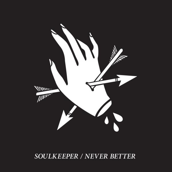 Soulkeeper - Never Better (EP)