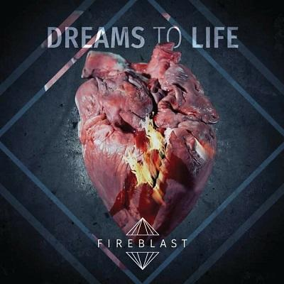 Fireblast - Dreams to Life