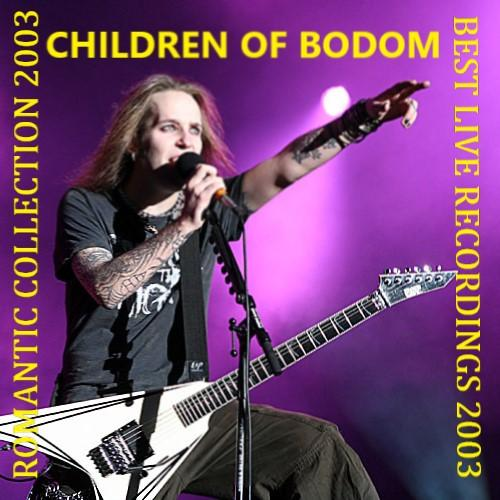 Children Of Bodom - 2003 Live Recordings (7 Bootlegs)