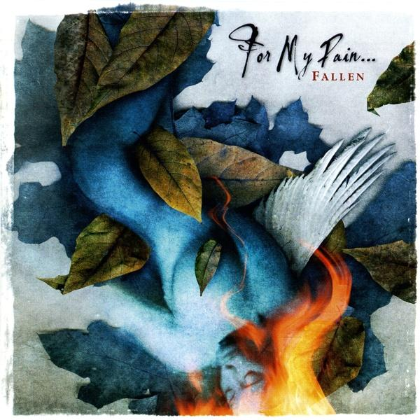 For My Pain... - Fallen (Remastered 2009)