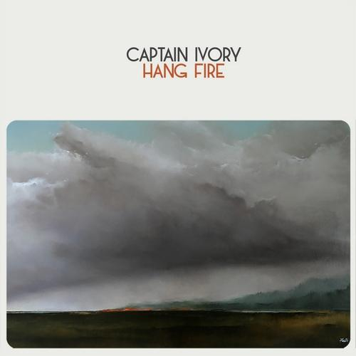Captain Ivory - Hang Fire