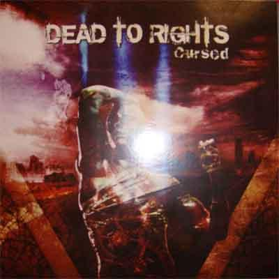 Dead to Rights - Discography (2006 - 2008)