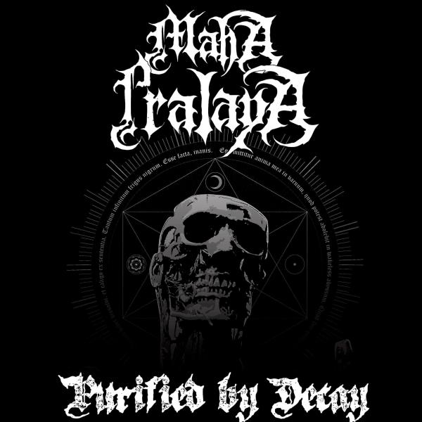Maha Pralaya - Purified by Decay (ЕР)